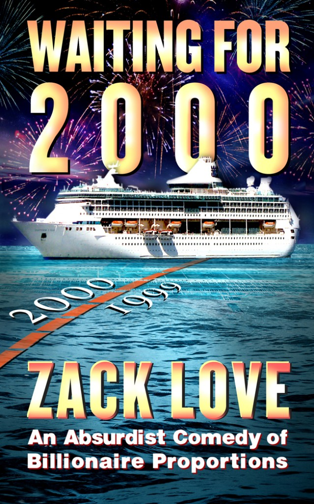 Waiting For 2000 COVER 639x1024 Waiting for 2000 a Comedy by Zack Love