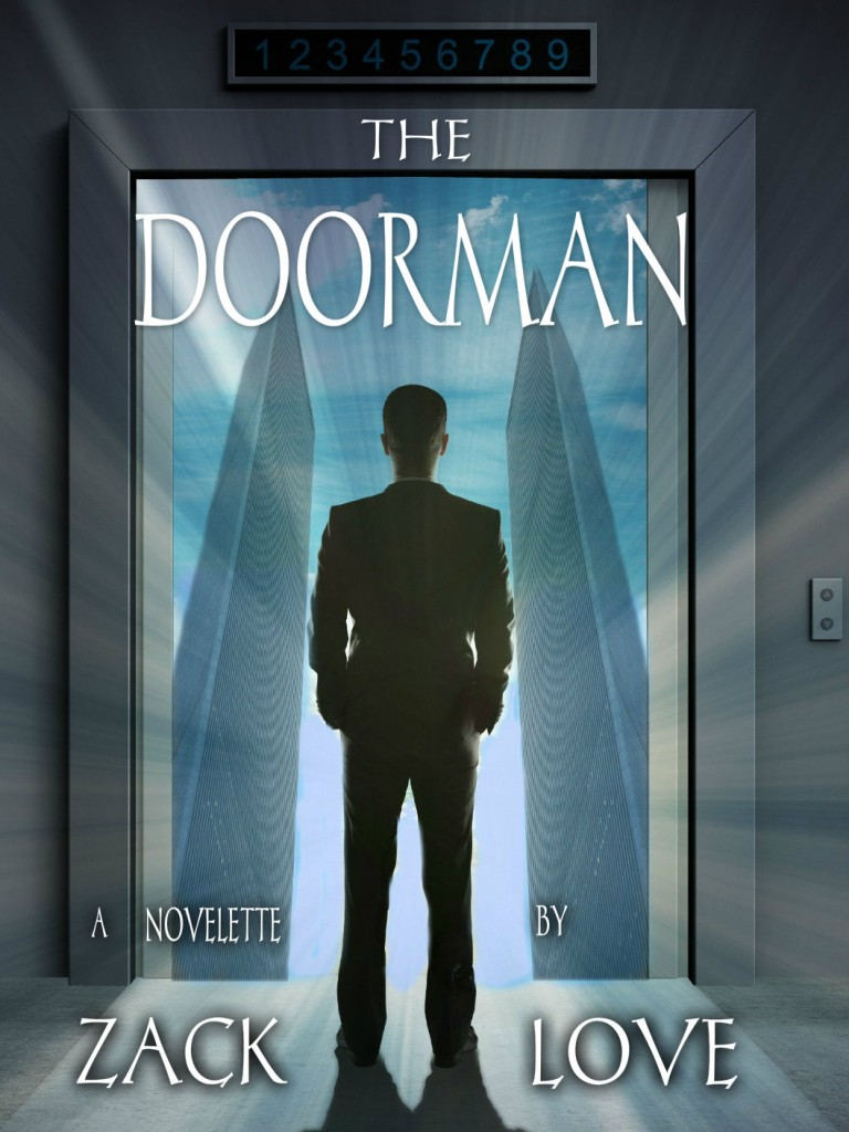 cover for The Doorman Novelette by Zack Love 768x1024 The Doorman a Novelette by Zack Love