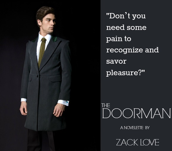 pain to recognize pleasure 1 The Doorman a Novelette by Zack Love